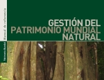 Managing Natural World Heritage<BR><a href='http://whc.unesco.org/document/130488' target='_blank'>ESPAÑOL</a>  <a href='http://whc.unesco.org/document/120860' target='_blank'>FRANÇAIS</a>