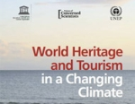 World Heritage and Tourism in a Changing Climate<BR>(DISPONIBLE SOLAMENTE EN INGLES)
